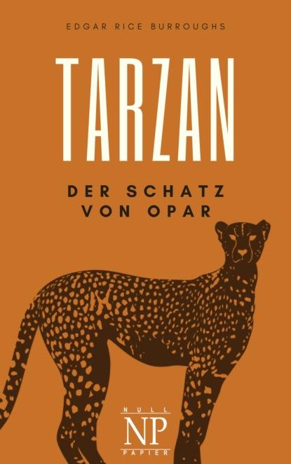 Tarzan – Band 5 – Der Schatz von Opar