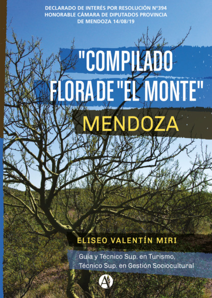 Eliseo Valentín Miri Compilado Flora de El Monte Mendoza