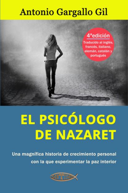 Фото - Antonio Gargallo Gil El psicólogo de Nazaret antonio gargallo gil el lunes a las diez