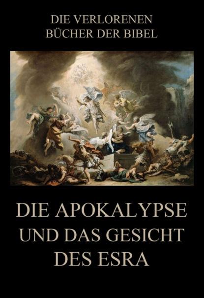 Фото - Paul Rießler Die Apokalypse und das Gesicht des Esra henk wahlstrom die apokalypse phase i
