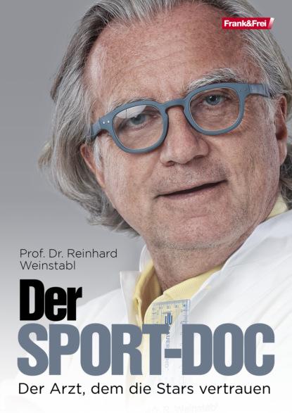 Фото - Prof. Dr. Reinhard Weinstabl Der Sport-Doc prof dr jana rückert john gemeinsam einsam