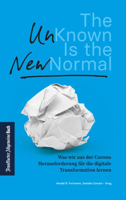 Фото - Группа авторов The Unknown is the new Normal группа авторов the new food activism
