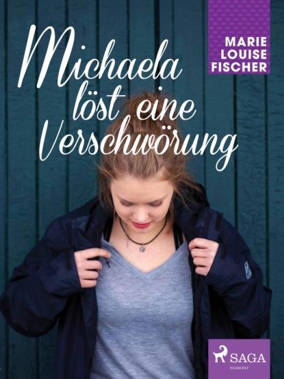 Marie Louise Fischer Michaela löst eine Verschwörung недорого