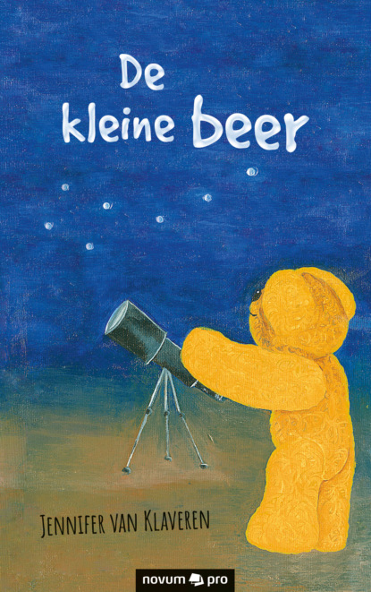 Jennifer van Klaveren De kleine beer jennifer van klaveren de kleine beer