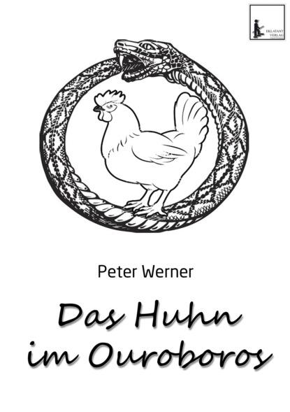 Peter Werner Das Huhn im Ouroboros недорого