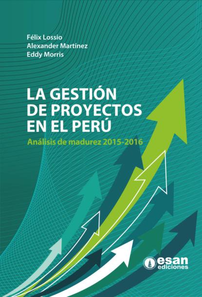Alexander Martínez La gestión de proyectos en el Perú darío abad arango control de gestión metodología para diseñar validar e implantar sistemas de control de gestión en entidades del sector público