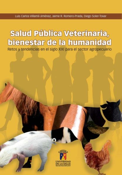 Luis Carlos Villamil Jiménez Salud pública veterinaria luis fernando gómez gutiérrez utilitarismo pensamiento liberal y salud pública