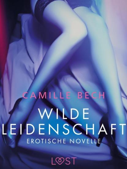 Wilde Leidenschaft - Erotische Novelle