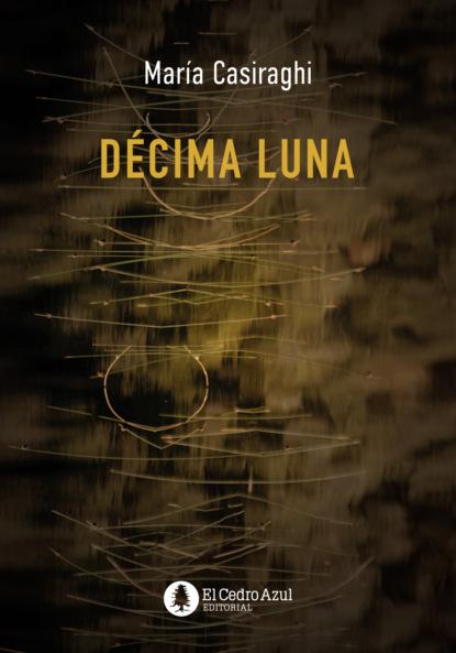 María Casiraghi Décima Luna maría casiraghi música griega