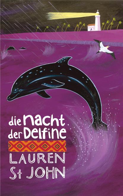Фото - Lauren St John Die Nacht der Delfine sue mongredien mariella meermädchen 8 die melodie der delfine