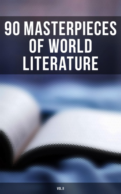 90 Masterpieces of World Literature (Vol.II)