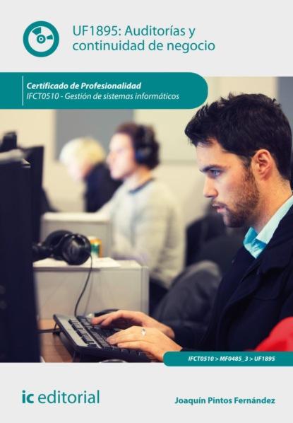 Фото - Joaquín Pintos Fernández Auditorías y continuidad de negocio. IFCT0510 joaquín pintos fernández aplicación de técnicas de usabilidad y accesibilidad en el entorno cliente ifcd0210