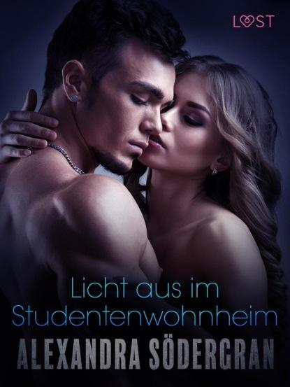 Фото - Alexandra Södergran Licht aus im Studentenwohnheim: Erotische Novelle klaus behling der letzte macht das licht aus