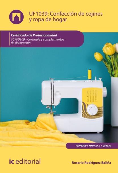 Фото - Rosario Rodríguez Baliña Confección de cojines y ropa de hogar. TCPF0309 joaquín pintos fernández aplicación de técnicas de usabilidad y accesibilidad en el entorno cliente ifcd0210