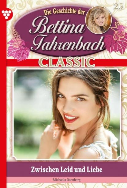 Bettina Fahrenbach Classic 25 – Liebesroman