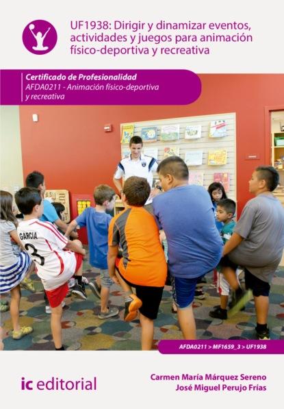 Фото - Carmen María Márquez Sereno Dirigir y dinamizar eventos, actividades y juegos para animación físico-deportiva y recreativa. AFDA0211 eloy para astrología y tarot