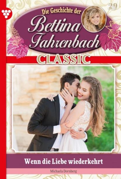 Bettina Fahrenbach Classic 29 – Liebesroman