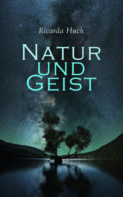 Ricarda Huch Natur und Geist friedrich gundolf shakespeare und der deutsche geist