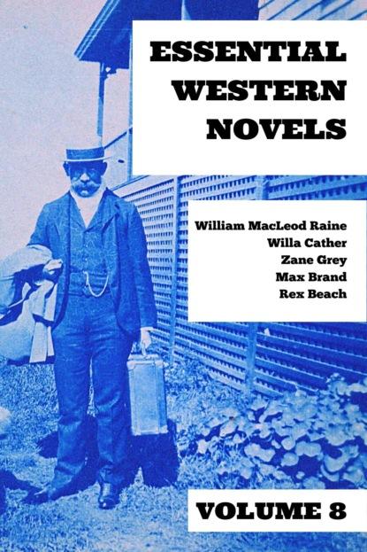 Essential Western Novels - Volume 8