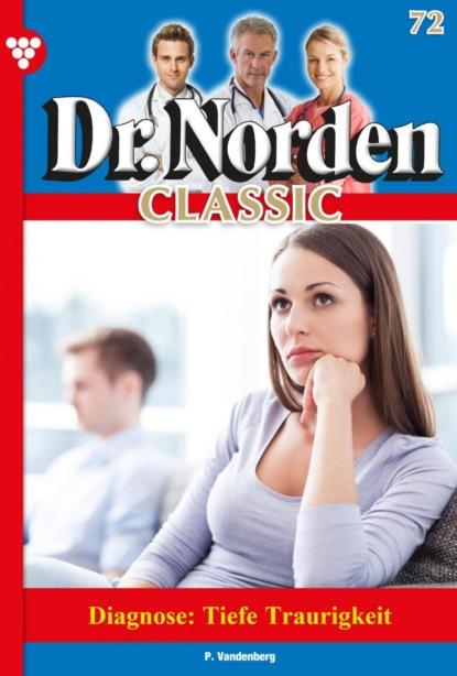 Dr. Norden Classic 72 – Arztroman
