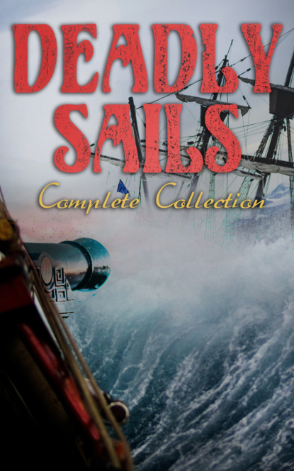 Deadly Sails - Complete Collection