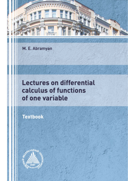 Lectures on differential calculus of functions of one variable