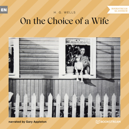 On the Choice of a Wife (Unabridged)