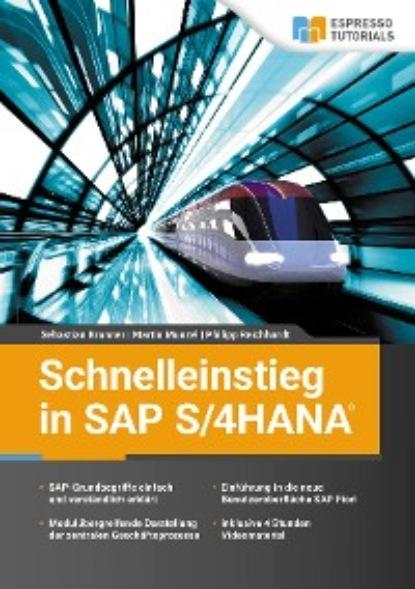 Фото - Sebastian Brunner Schnelleinstieg in SAP S/4HANA carmen serpe schnelleinstieg in sap business one finanzwesen