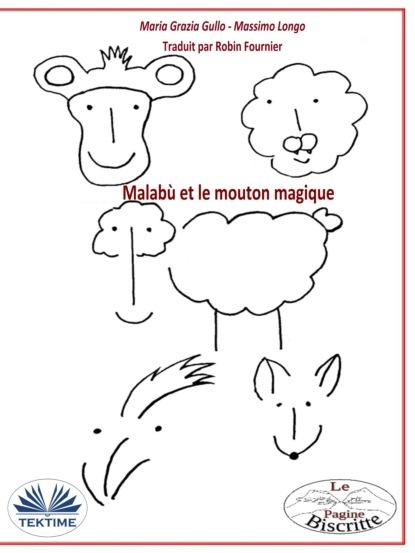 Фото - Massimo Longo E Maria Grazia Gullo Malabù Et Le Mouton Magique massimo longo e maria grazia gullo malabù dan bebiri yang mempesonakan