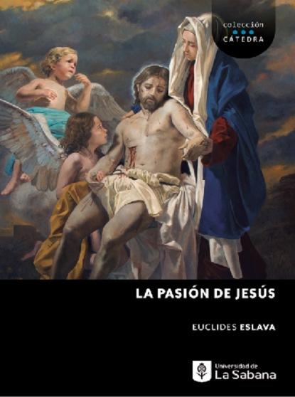 Фото - Euclides Eslava La pasión de Jesús brau salvador lo que dice la historia cartas al señor ministro de ultramar