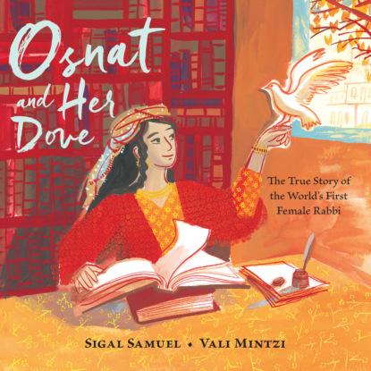 Фото - Sigal Samuel Osnat and Her Dove - The True Story of the World's First Female Rabbi (Unabridged) daniyar z baidaralin mulan the true story