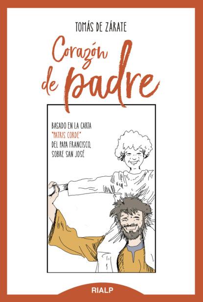 Tomás de Zárate Bravo de Laguna Corazón de padre