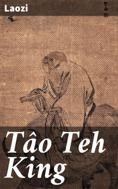 Laozi Tâo Teh King