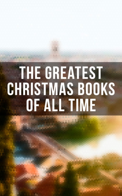 The Greatest Christmas Books of All Time