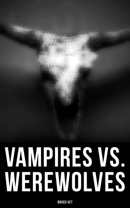 Vampires vs. Werewolves Boxed-Set