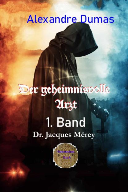 Der geheimnisvolle Arzt - 1. Band