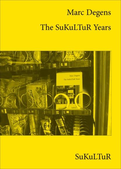 Marc Degens The SuKuLTuR Years недорого