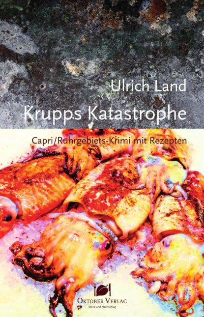 Ulrich Land Krupps Katastrophe sabine städing petronella apfelmus teil 7 hexenschnupfen fürchten sich heckenschrate der größte wichtel der welt