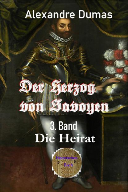Der Herzog von Savoyen - 3. Band