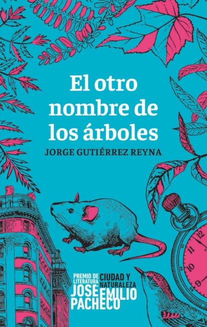 Jorge Gutiérrez Reyna El otro nombre de los árboles scott hahn el alimento de la palabra