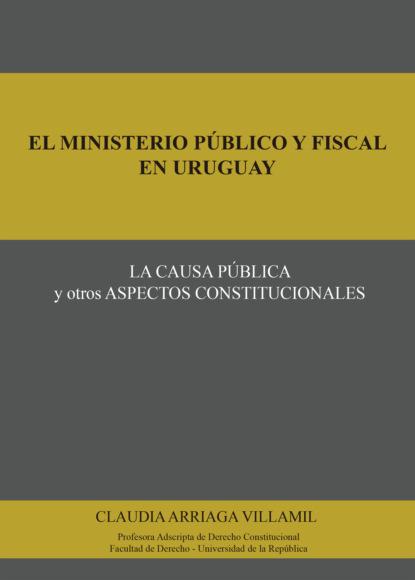 Claudia Arriaga Villamil El ministerio público y fiscal en Uruguay jairo téllez mosquera aspectos toxicológicos psicológicos y sociales relacionados con el consumo de bebidas alcohólicas