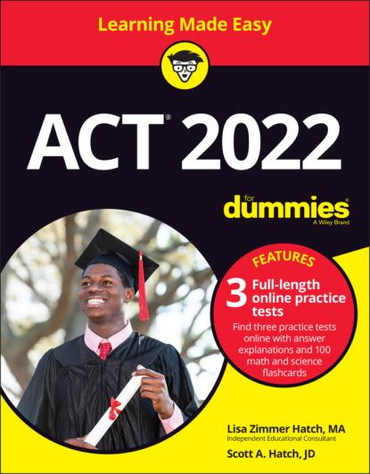 Scott A. Hatch ACT 2022 For Dummies with Online Practice deborah ng online community management for dummies