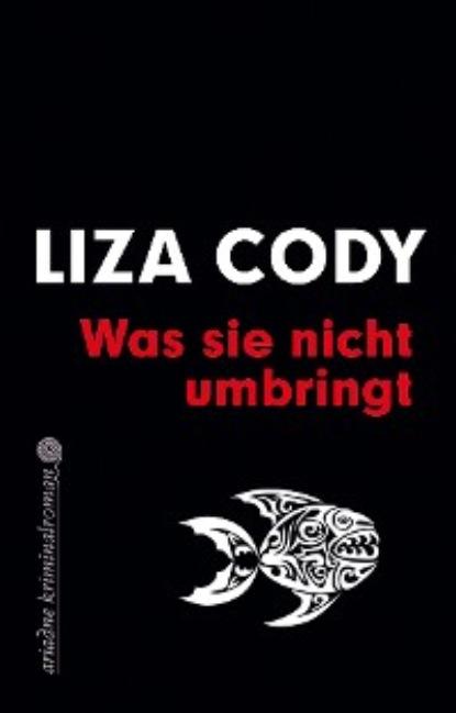 louie giglio ich werde dich nie verlassen gott Liza Cody Was sie nicht umbringt