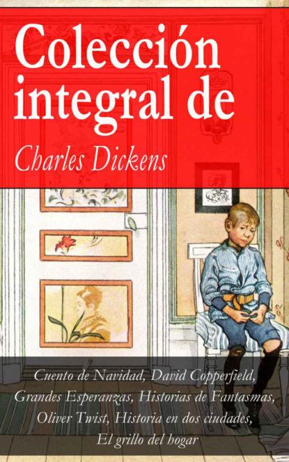 Charles Dickens Colección integral de Charles Dickens charles dickens historia de dos ciudades