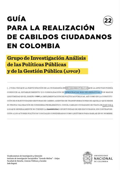 Grupo de Investigación Análisis de las Políticas Públicas y de la Gestión Pública (APPGP) Guía para la realización de cabildos ciudadanos en Colombia álex zabala la guía witorg