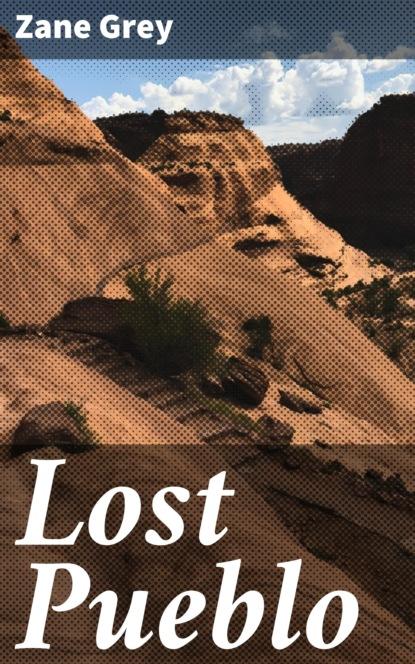 Lost Pueblo