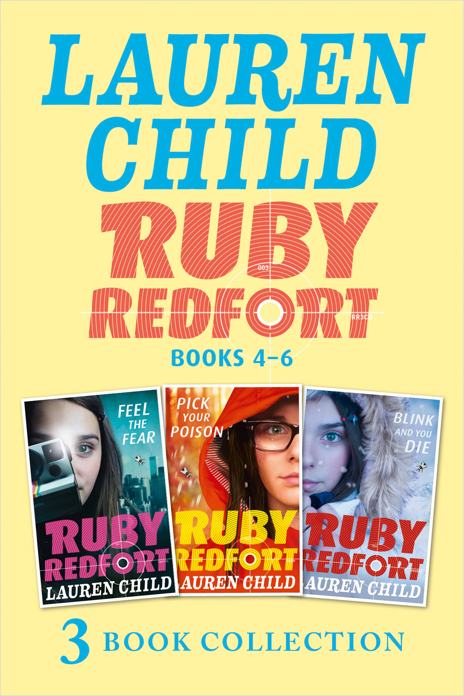The Ruby Redfort Collection: 4-6: Feed the Fear; Pick Your Poison; Blink and You Die