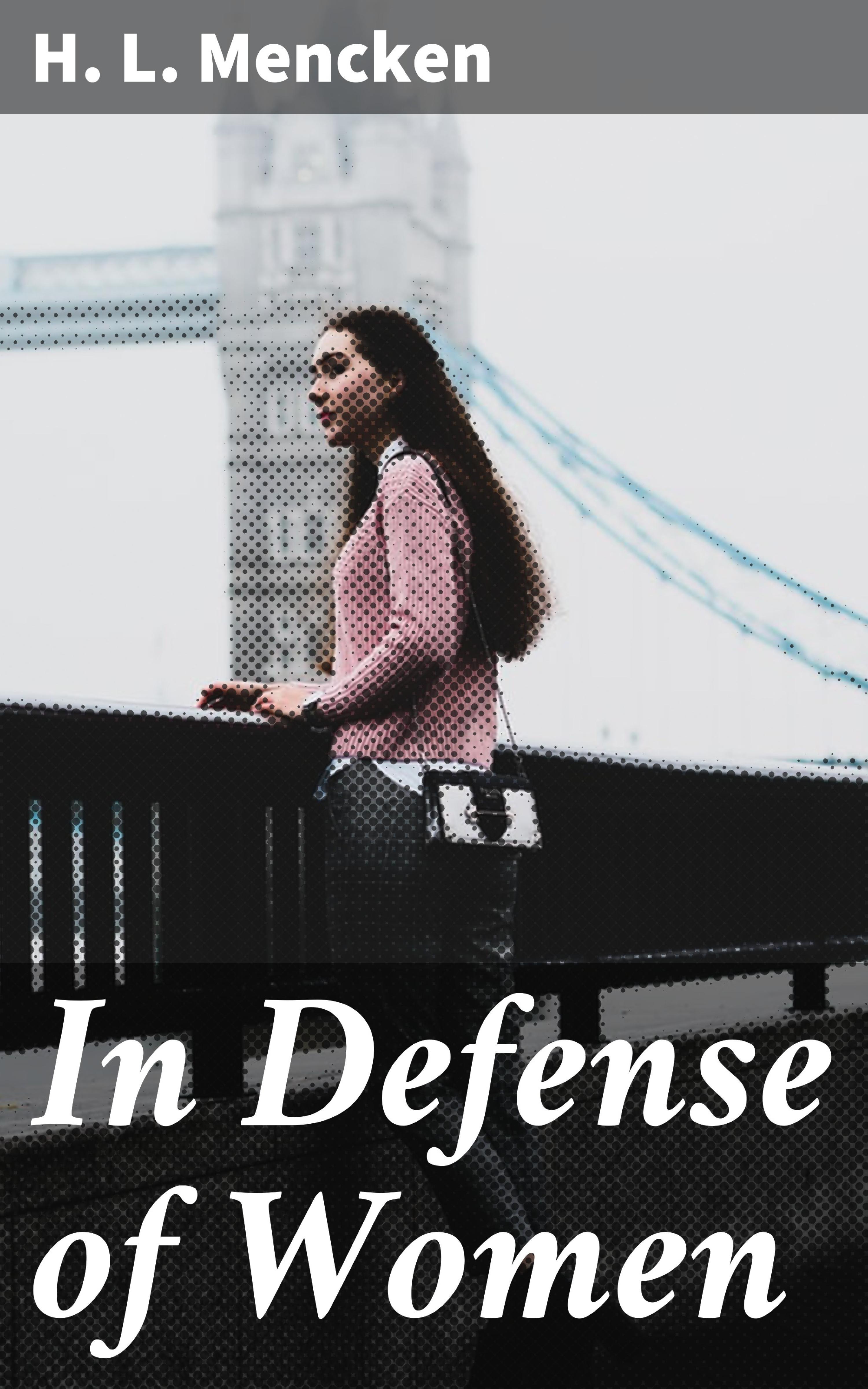 In Defense of Women