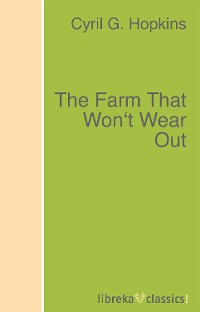 The Farm That Won\'t Wear Out