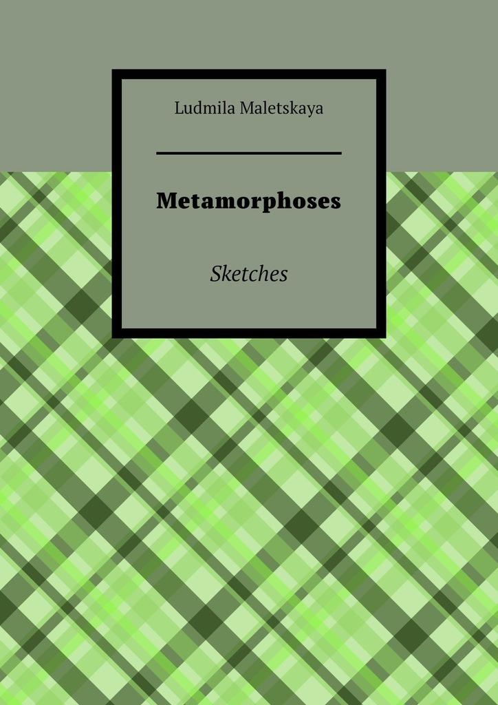 Metamorphoses. Sketches